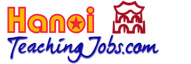 Hanoi Teaching Jobs